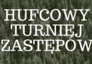 Hufcowy Turniej Zastępów – Szczecinek 2018